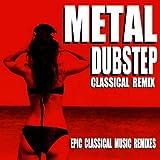 Fur Elise (Metal Dubstep Gothic Remix)