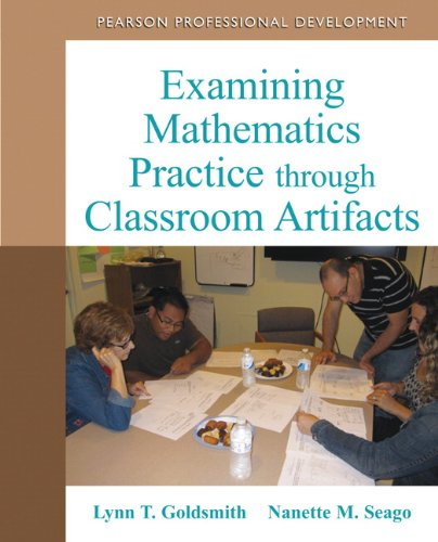 Examining Mathematics Practice through Classroom Artifacts
