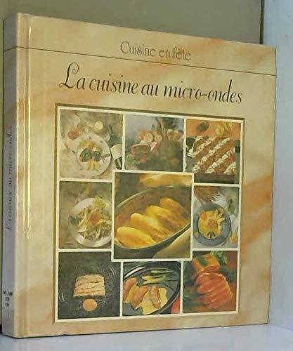 La cuisine au micro-ondes (Cuisine en fête)