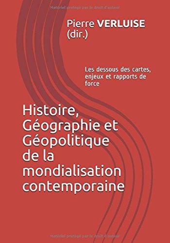 Histoire, Géographie et Géopolitique de la mondialisation contemporaine