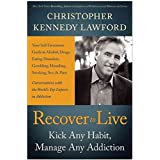 [Recover to Live] (By: Christopher Kennedy Lawford) [published: January, 2013]