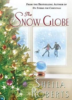 The Snow Globe de [Roberts, Sheila]