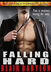 Falling Hard: A Romance, Episode #1 (Billionaires in Disguise: Lizzy) (English Edition)