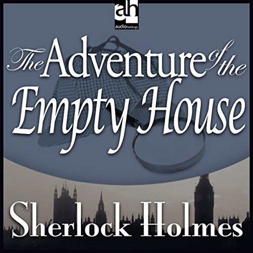 The Adventure of the Empty House  Audiolibri