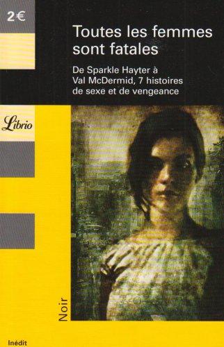 Toutes les femmes sont fatales par Sparkle Hayter