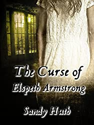The Curse of Elspeth Armstrong