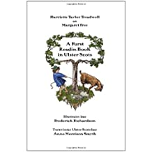A Furst Readin Book in Ulster Scots by Harriette Taylor Treadwell (2011-04-01)