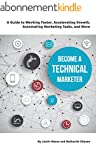 Become a Technical Marketer: A Guide...