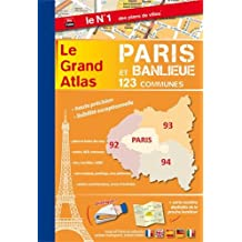 Le grand atlas Paris & banlieue