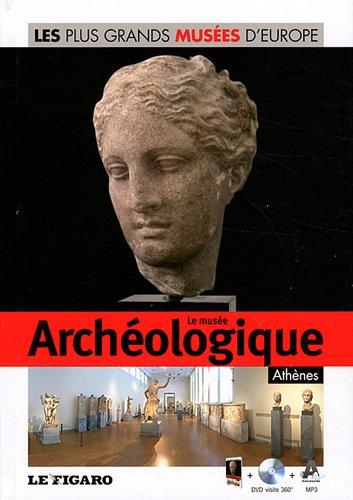 Le musée archéologique, Athènes (DVD Inclus) par Le Figaro