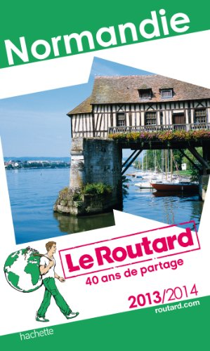 Le Routard Normandie 2013/2014
