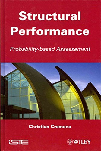 [(Structural Performance : Probability-Based Assessement)] [By (author) Christian Cremona] published on (June, 2011)