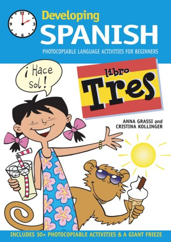 Developing Spanish: Photocopiable Language Activities for Beginners: Bk. 3