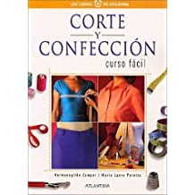 Corte y confeccion/ Dressmaking: Curso facil/ Easy Course