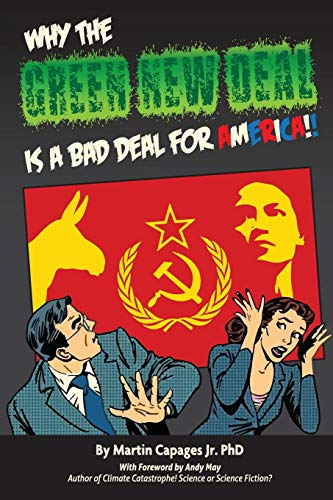 WHY THE GREEN NEW DEAL IS A BAD DEAL FOR AMERICA (English Edition)