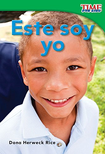 Este soy yo (This Is Me) (TIME FOR KIDS® Nonfiction Readers) por Teacher Created Materials