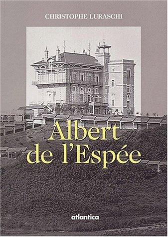 Albert de l'Espée (1852-1918). 2ème édition