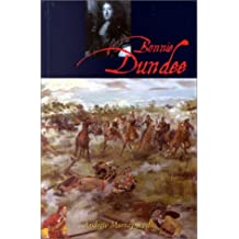 Bonnie Dundee: John Grahame of Claverhouse: Written by Andrew Murray Scott, 2000 Edition, (2nd Revised edition) Publisher: John Donald Publishers Ltd [Paperback]