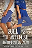 #7: Rule #2: You Can't Crush on Your Sworn Enemy (The Rules of Love)