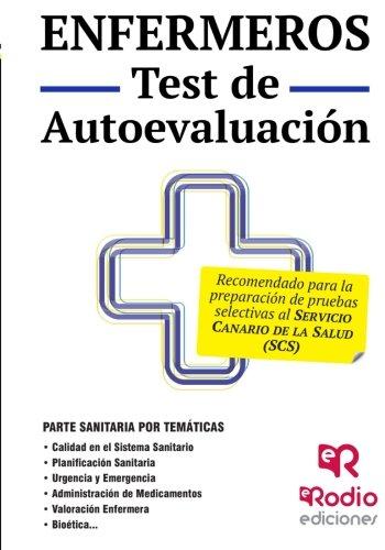 Enfermeros. Test de Autoevaluación. Servicio Canario de Salud (OPOSICIONES)