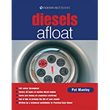 Diesels Afloat: The Must-Have Guide for Diesel Boat Engines (Lifeboats)