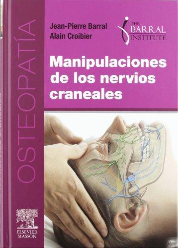 Manipulaciones de los nervios craneales por J.-P. Barral
