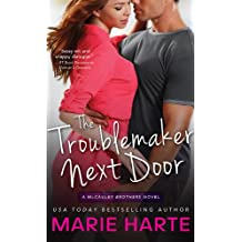 The Troublemaker Next Door (The McCauley Brothers Book 1) (English Edition)