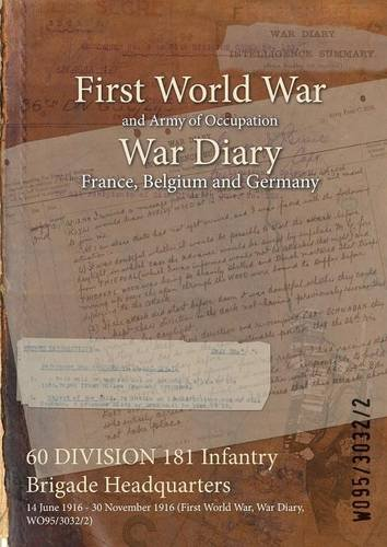 60 DIVISION 181 Infantry Brigade Headquarters: 14 June 1916 - 30 November 1916 (First World War, War Diary, WO95/3032/2)
