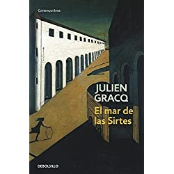 El Mar De Las Sirtes/ the Opposing Shore (Contemporanea / Contemporary) by Julien Gracq (2005-05-31) Premio Goncourt 1951