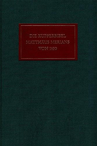 Die Kupferbibel Matthäus Merians von 1630