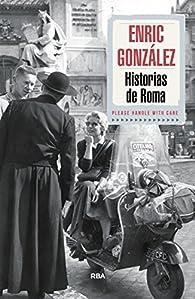 Historias de Roma par Enrique F. González Torralba