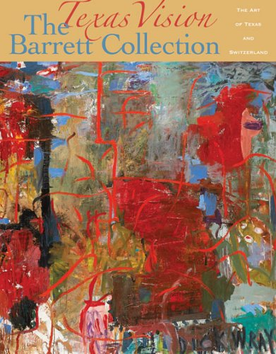 texas-vision-the-barrett-collection-the-art-of-texas-and-switzerland