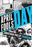 April Fools Day: A Greek Mythology Pulp Story (Olympic City Mysteries Book 1) (English Edition)