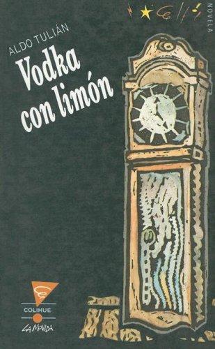 Vodka Con Limon (Colihue la Movida) por Aldo Tulian