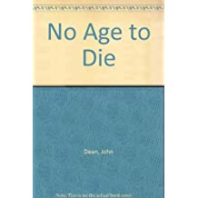 No Age to Die