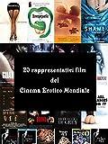 20 rappresentativi film del Cinema Erotico Mondiale (WK - Il Cinema Erotico Mondiale Vol. 1)