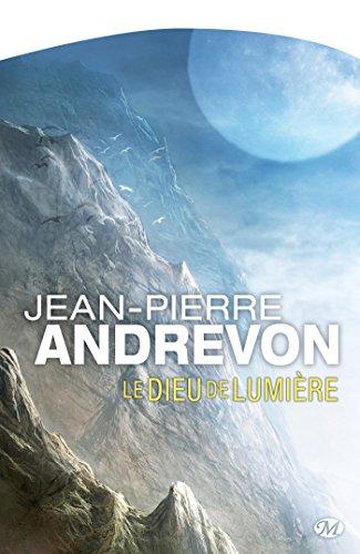 Le Dieu de lumière (Science-Fiction) par Jean-Pierre Andrevon