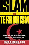 ISLAM AND TERRORISM by GABRIEL MARK (30-Jul-2002) Paperback