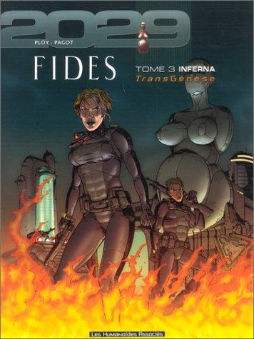 Transgénèse - Fides, tome 3: Inferna