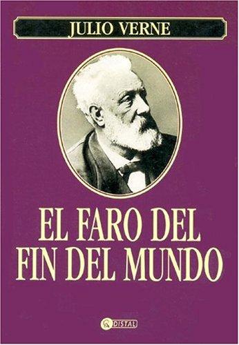 El Faro Del Fin Del Mundo/ The Lighthouse At The End Of The World
