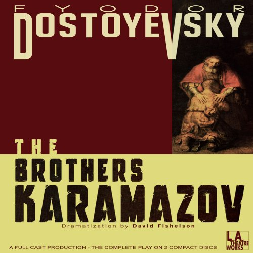 The Brothers Karamazov (Dramatized)  Audiolibri