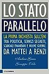 Lo Stato parallelo: La prima inchiest...
