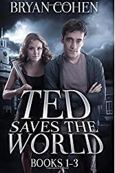 Ted Saves the World: Books 1-3 by Bryan Cohen (2015-07-06)