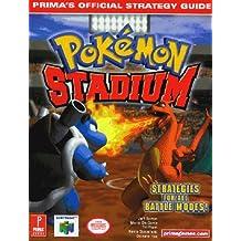 Pokemon Stadium: Official Strategy Guide (Prima's official strategy guide)