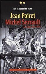 Jean Poiret, Michel Serrault : La Cage aux rôles