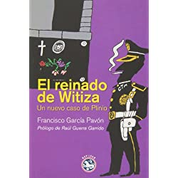 El Reinado De Witiza. Un Nuevo Caso De Plinio (Literatura Rey Lear) Finalista Premio Nadal 1967