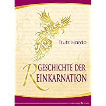 Geschichte der Reinkarnation (German Edition)