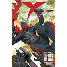 X Volume 2: The Dogs of War Volume 2