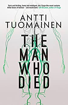 The Man Who Died by [Tuomainen, Antti]