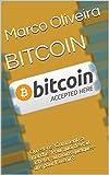 Telecharger Livres BITCOIN Qu est ce Comment ca marche Pourquoi devrait acheter au moins quelques uns pour l avenir Digital World Book t 1 (PDF,EPUB,MOBI) gratuits en Francaise